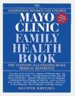Mayo Clinic Family Health Book, Revised Second Edition