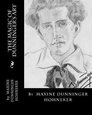 The Magic of Dunninger's Art