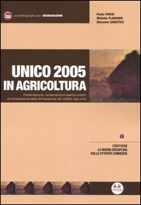 Unico 2005 in agricoltura