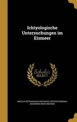GER-ICHTYOLOGISCHE UNTERSUCHUN