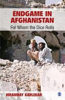 Endgame in Afghanistan