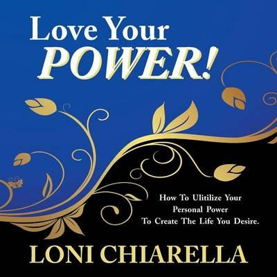 Love Your Power!