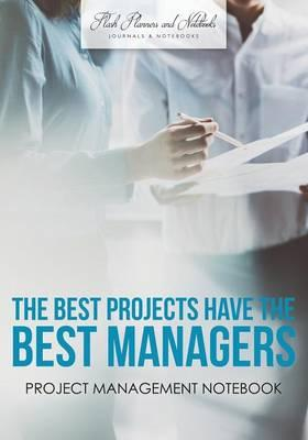The Best Projects have the Best Managers