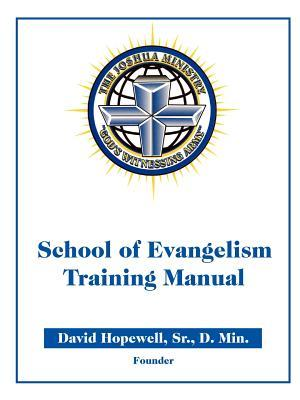 The Joshua Ministry School of Evangelism Training Manual Id# 6029918