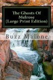 The Ghosts of Melrose (Large Print Edition)