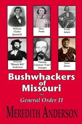 Bushwhackers of Missouri