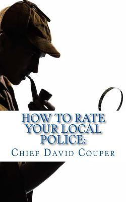 How to Rate Your Local Police