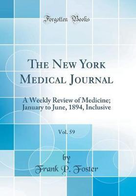 The New York Medical Journal, Vol. 59