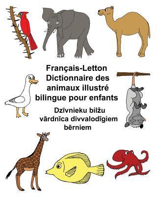 Français-letton Dictionnaire Des Animaux Illustré Bilingue Pour Enfants