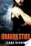 The Dragon Stirs