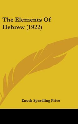 The Elements of Hebrew (1922)