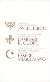Essere ebreo - Cambiare il cuore - Essere musulmano
