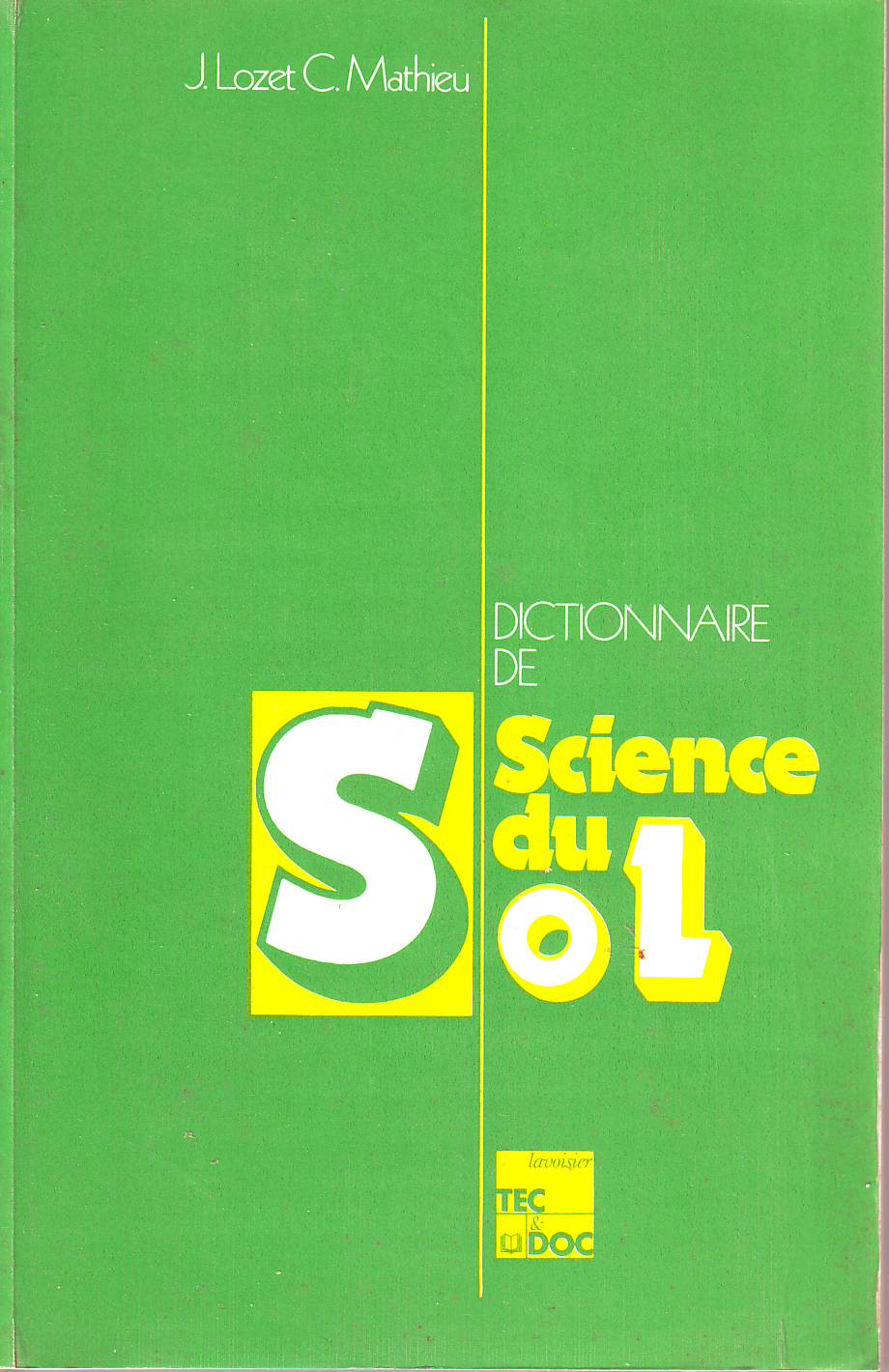 Dictionnaire de science du sol