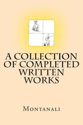 A Collection of Completed Written Works