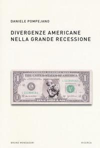 Divergenze americane nella grande recessione