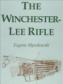 The Winchester-Lee Rifle
