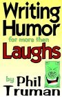 Writing Humor for More Than Laughs