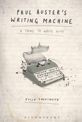 Paul Auster's Writing Machine