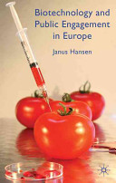 Biotechnology and Public Engagement in Europe