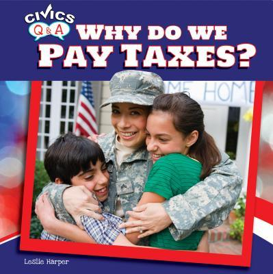 Why Do We Pay Taxes?