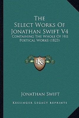 The Select Works of Jonathan Swift V4