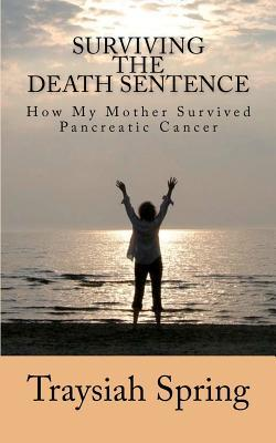 Surviving the Death Sentence