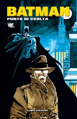 Batman: Punto di svo...
