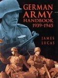The German Army Handbook 1939-1945