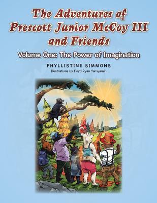 The Adventures of Prescott Junior McCoy III and Friends