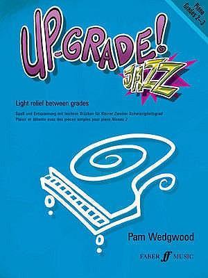 Up-Grade! Jazz Grades 2-3 (Piano Solo)