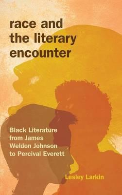 Race and the Literary Encounter