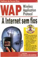WAP - Wireless Application Protocol