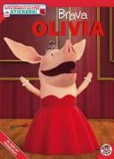Brava, Olivia