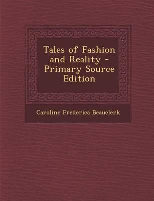 Tales of Fashion and Reality