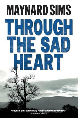 Through the Sad Heart