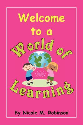 Welcome to a World of Learning