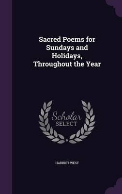 Sacred Poems for Sundays and Holidays, Throughout the Year