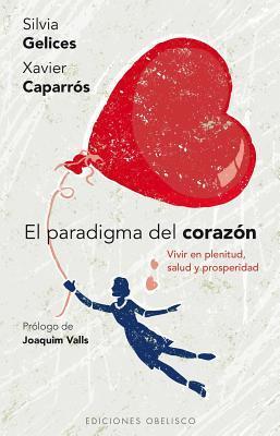 El paradigma del corazon / Paradigm of the Heart
