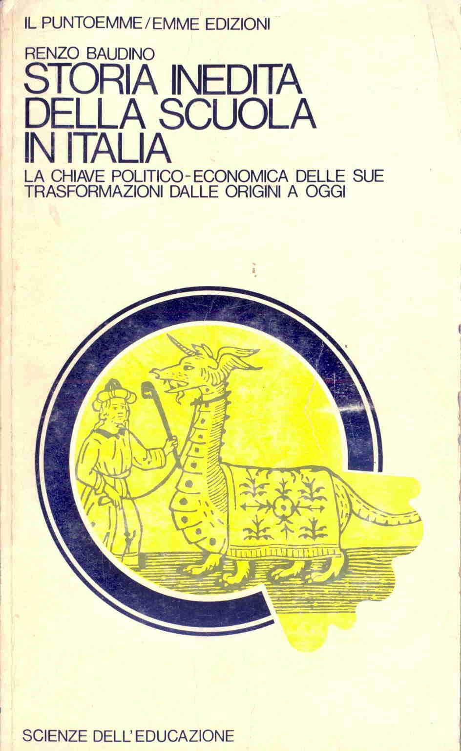 Storia inedita della scuola in Italia