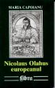 Nicolaus Olahus europeanul