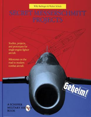 Secret Messerschmitt Projects
