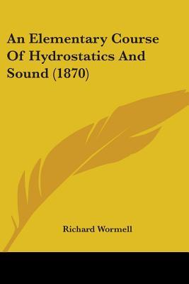 An Elementary Course of Hydrostatics and Sound