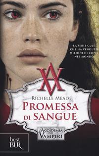 Promessa di sangue. L'accademia dei vampiri