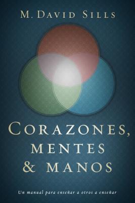 Corazones, mentes y manos