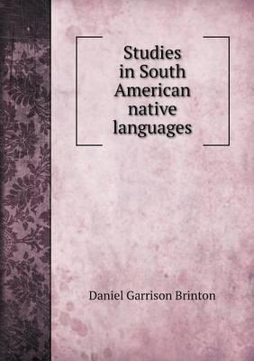 Studies in South American Native Languages