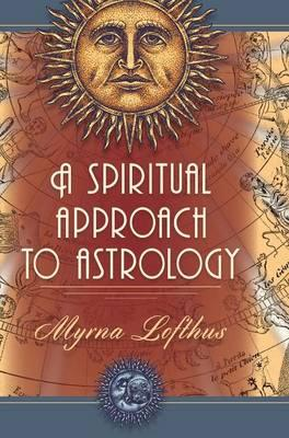 A Spiritual Approach to Astrology