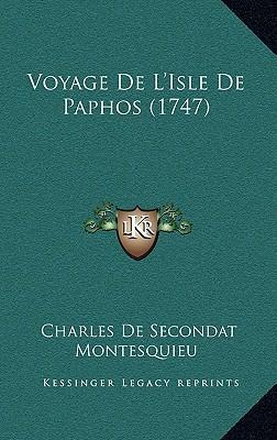 Voyage de L'Isle de Paphos (1747)