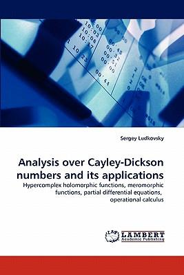 Analysis over Cayley-Dickson numbers and its applications