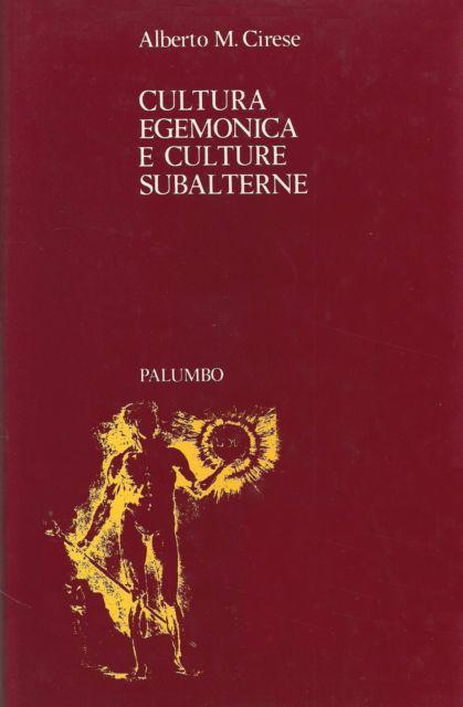 Cultura egemonica e culture subalterne