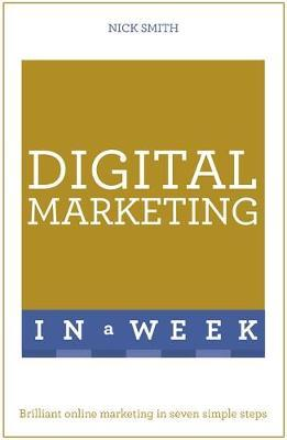 Teach Yourself Digital Marketing in a Week